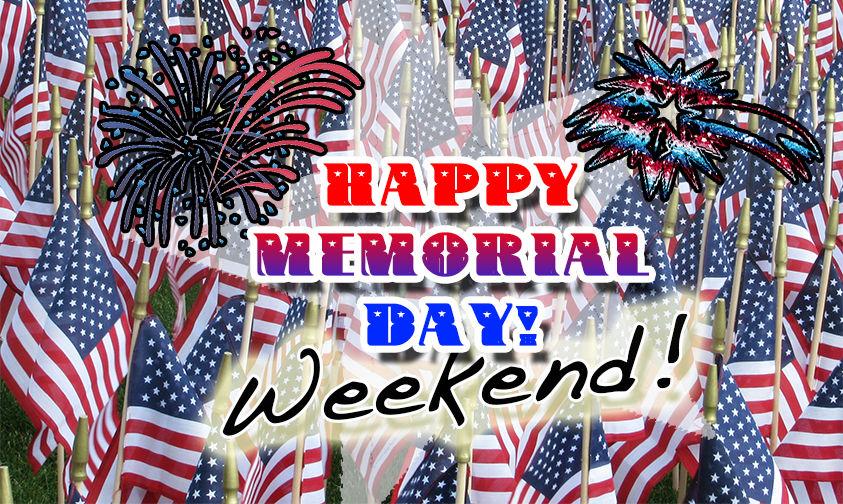 Happy Memorial Day Weekend Image