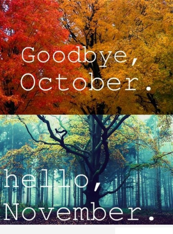 Goodbye October Hello November Pictures