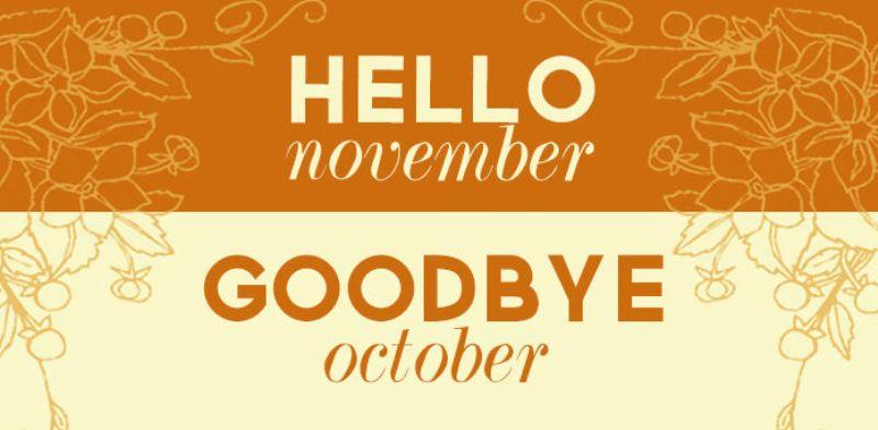 Hello November Goodbye October Pics, Images