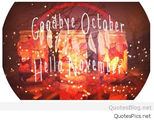 Printable Goodbye October Hello November Images
