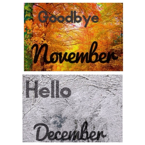 Hello December Goodbye November Images, Quotes