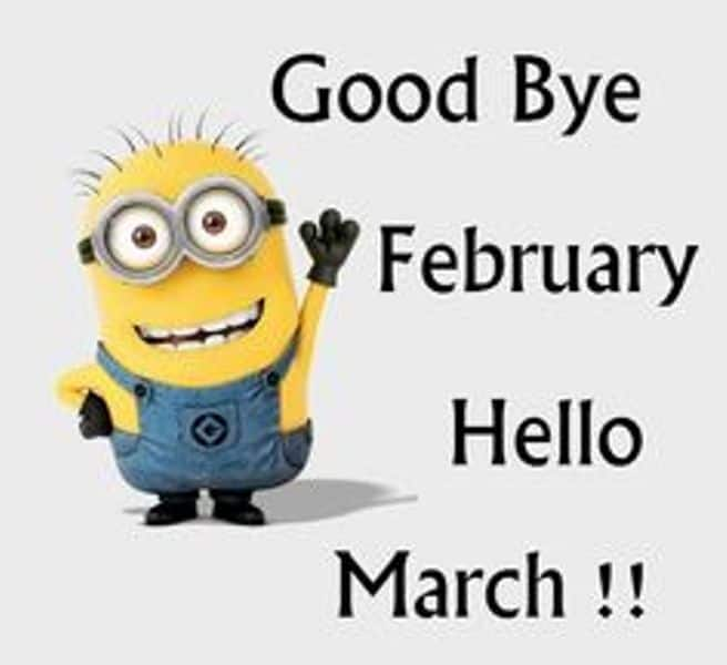 Goodbye February Hello March Quotes in English