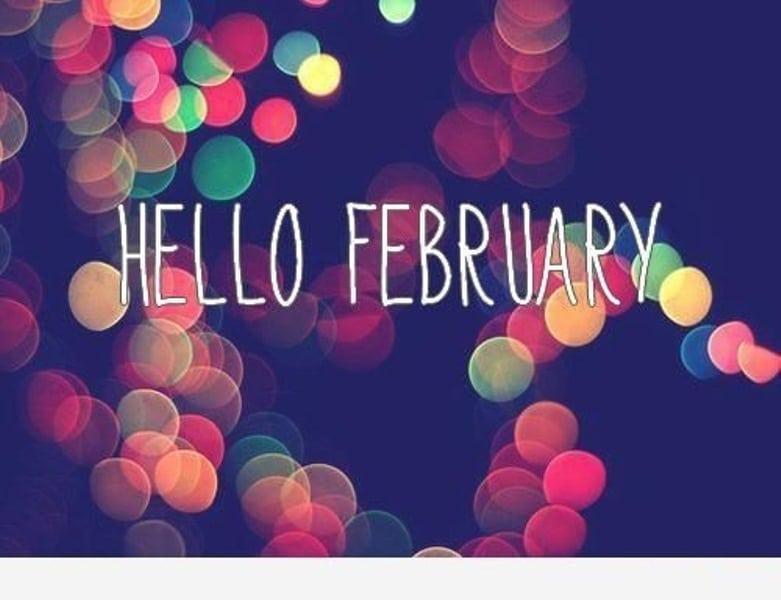 Hello February 2018 Quotes