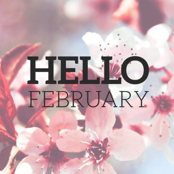 Hello February Sweet Quotes