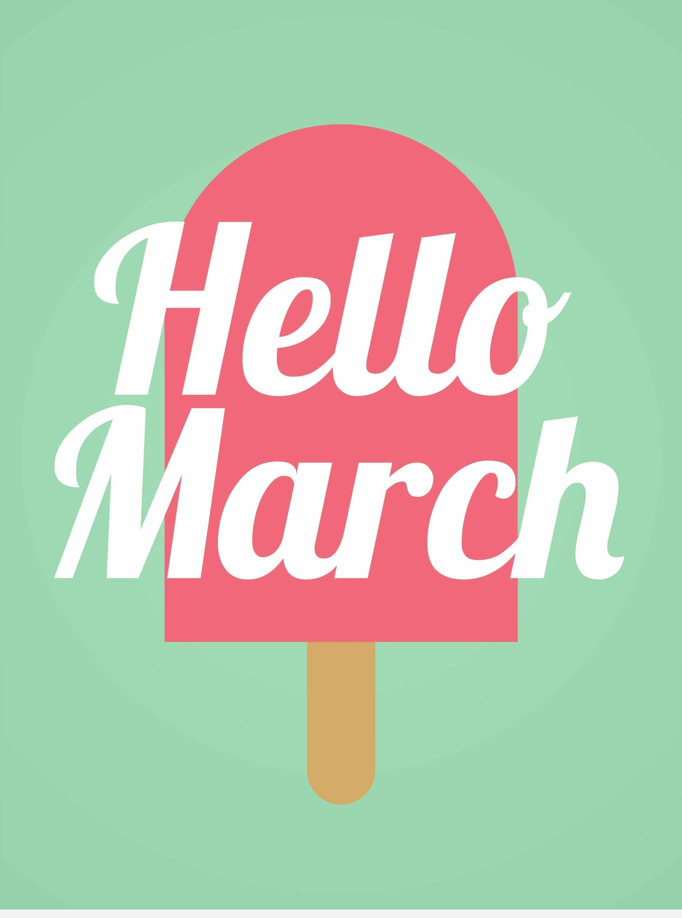 Hello March 2018 Wallpapers