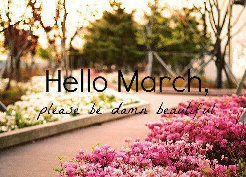 Hello March Beautiful Quotes