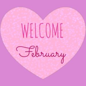 Welcome February Pics