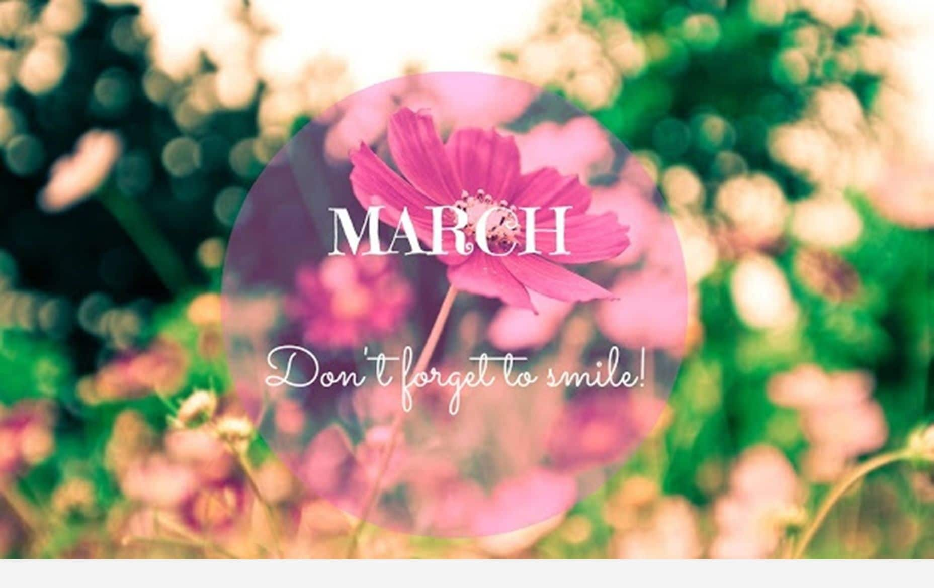 Welcome March Quotes Printable