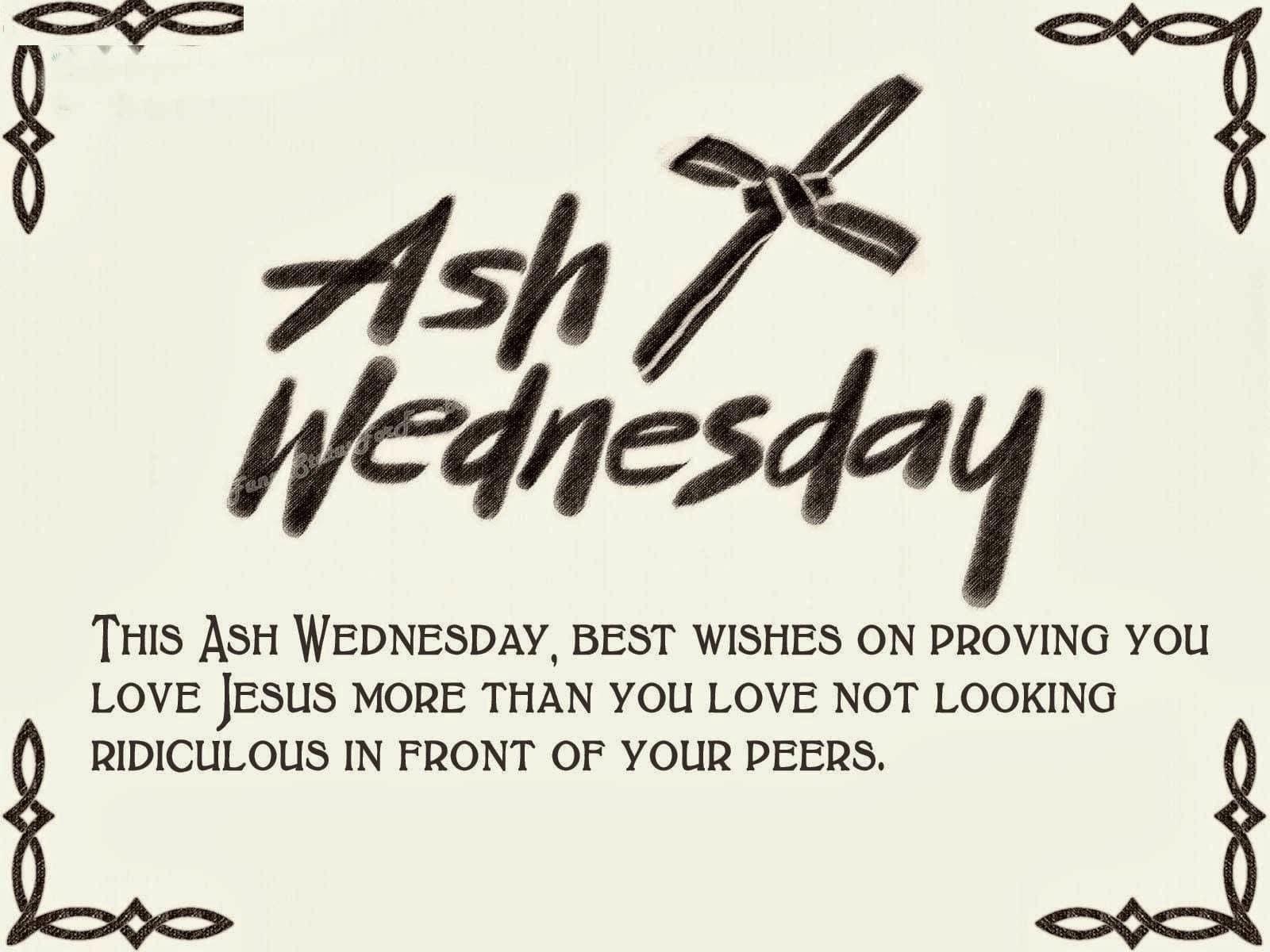 Ash Wednesday Sayings On Lent Season