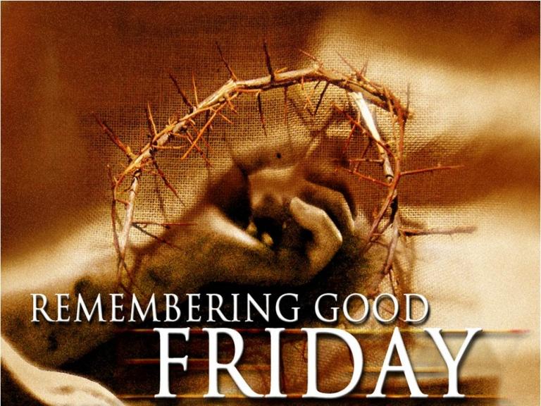 Good Friday Bible Verses Prayers And Poems Free Hd