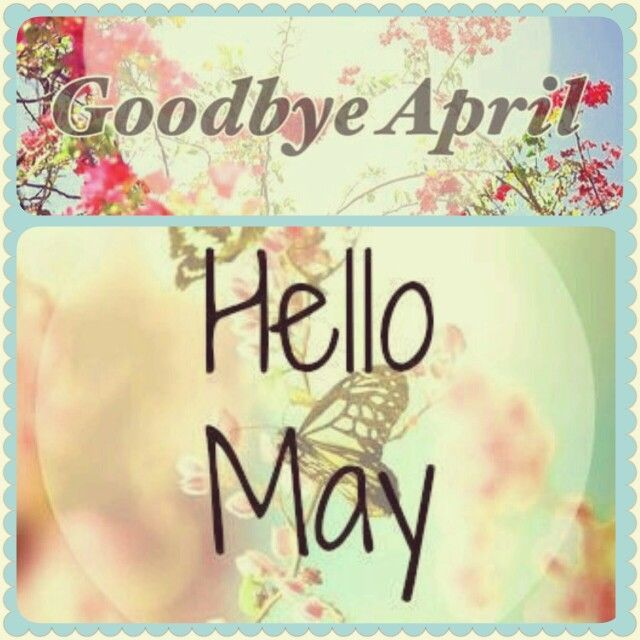 Goodbye April Hello March Message