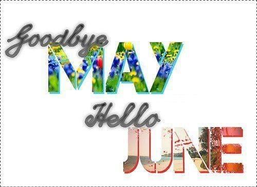 Goodbye May Hello June Images
