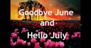 Good Bye June Hello July Images, Quotes