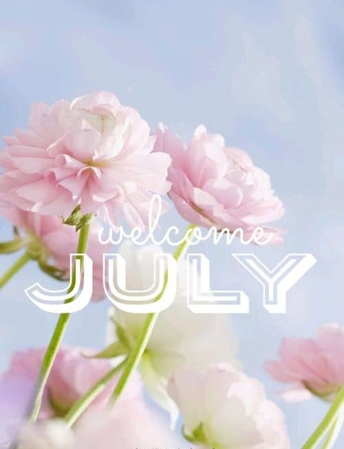Welcome July Images