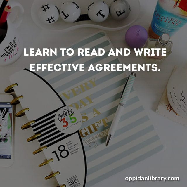 Learn to read and write effective agreements.