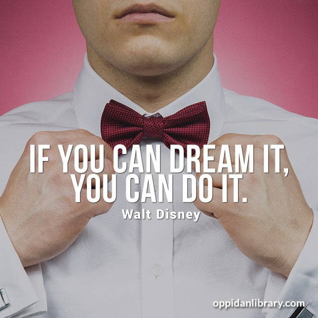 """Download Entrepreneur Quotes : if you can Dream it, You can Do it """" Walt Disney """""""