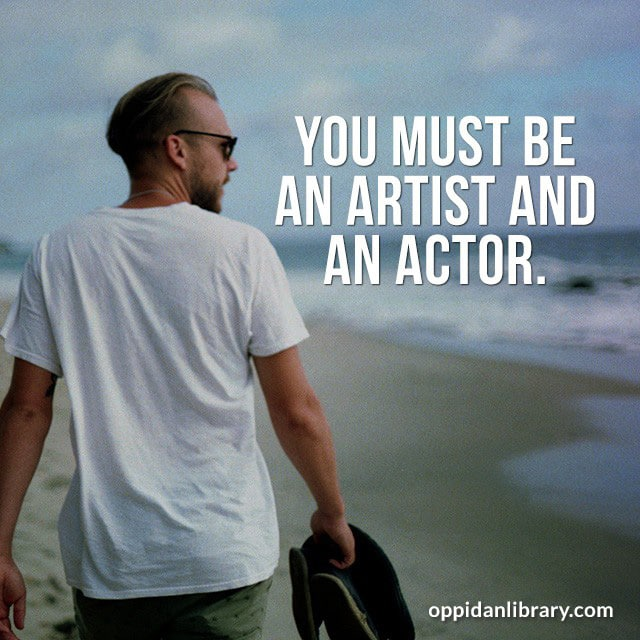 Entrepreneur Tips for Instagram, Twitter & Whatsapp : You Must BE an Artist and an Actors