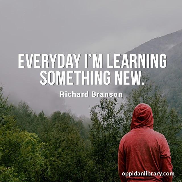 Everyday I'm learning something new