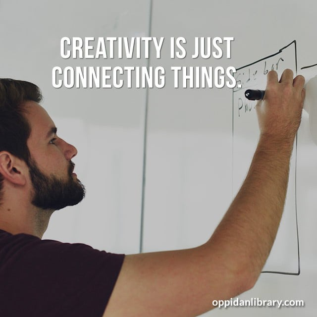 Entrepreneur Quotes for Instagram, Twitter & Whatsapp Creativity is just connecting things